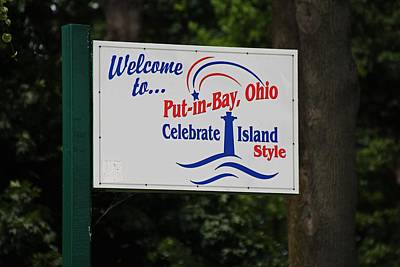 Photograph - Welcome To Put-in-bay- Horizontal by Michiale Schneider