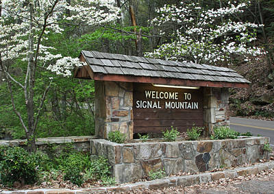 Photograph - Welcome To Signal Mountain Spring by Tom and Pat Cory