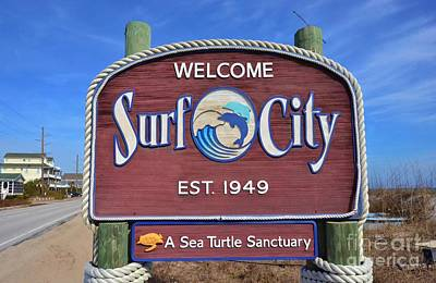 Photograph - Welcome To Surf City by Bob Sample