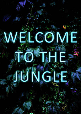 Mixed Media - Welcome To The Jungle - Neon Typography by Nicklas Gustafsson
