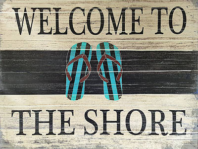 Photograph - Welcome To The Shore Blue by Rob Hans