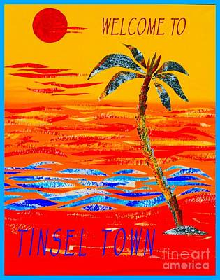 Mixed Media - Welcome To Tinsel Town by Jean Clarke