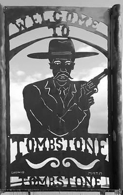 Photograph - Welcome To Tombstone by Mary Bedy