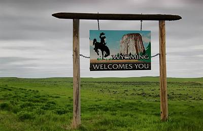 Photograph - Welcome To Wyoming by Bob Pardue