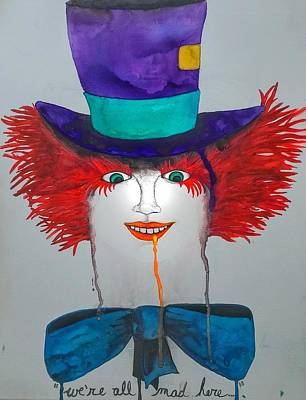 Mad Hatter Painting - We're All Mad by Carmen Rumley