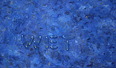 With Blue Painting - WET by James W Johnson