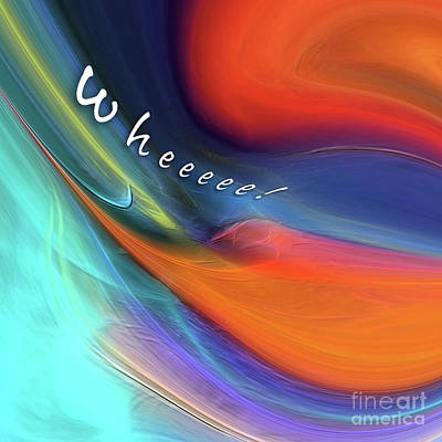 Digital Art - Wheeeee by Margie Chapman