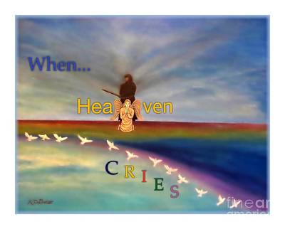 Curvilinear Digital Art - When Heaven Cries by Kimberlee Baxter