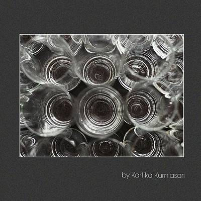 Glass Art Photograph - Glasses by Kartika Kurniasari