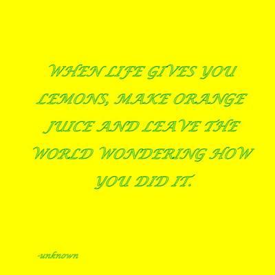 Digital Art - When Life Gives You Lemons by Carolyn Repka