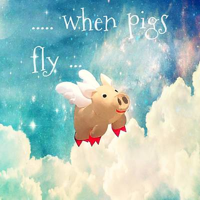 Photograph - When Pigs Fly by Marianna Mills