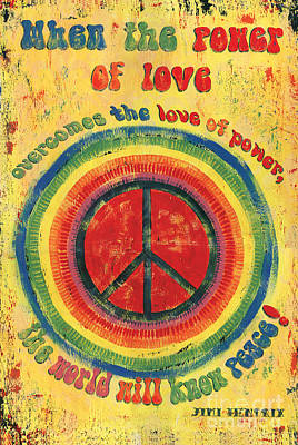 Peace Painting - When The Power Of Love by Debbie DeWitt