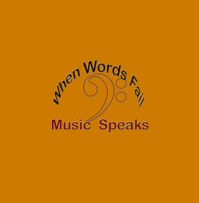 Photograph - When Words Fail Music Speaks Bass by M K Miller