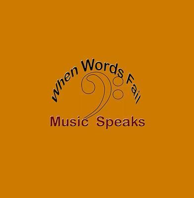 Bass Photograph - When Words Fail Music Speaks Bass by M K  Miller