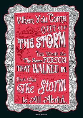 Storm Digital Art - When You Come Out Of The Storm You Wont Be The Same Person Quotes Poster by Lab No 4
