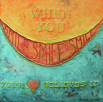 Mixed Media - When You Smile by Heather Haymart