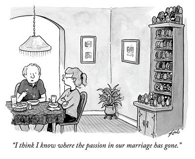 Drawing - Where The Passion In Our Marriage Has Gone by Tom Toro