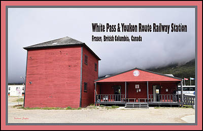 Photograph - White Pass Train Station Fraser British Columbia by Barbara Snyder