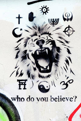 Stencil Art Photograph - Who Do You Believe by Art Block Collections