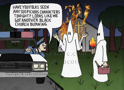 Racism Drawing - Who Is Burning Black Churches? by Sean Corcoran