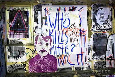 Photograph - Who Kills Mitte by John Rizzuto