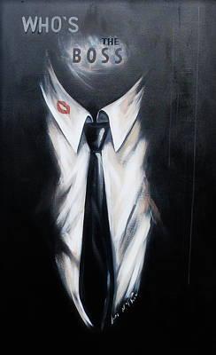 Who's The Boss Art Print by Lori McPhee