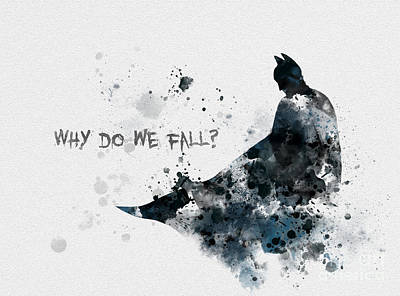 Batman Mixed Media - Why Do We Fall? by Rebecca Jenkins