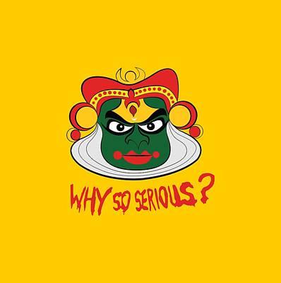 Why So Serious  Original