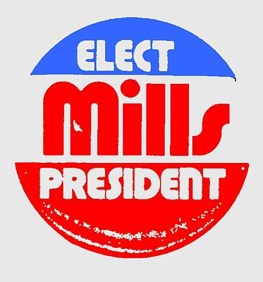 Democratic Mixed Media - Wilbur Mills For President by Otis Porritt