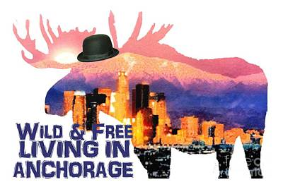 Wild And Free-in Anchorage Art Print