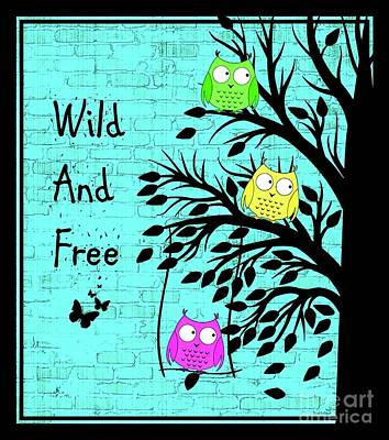 Digital Art - Wild And Free by Tina LeCour