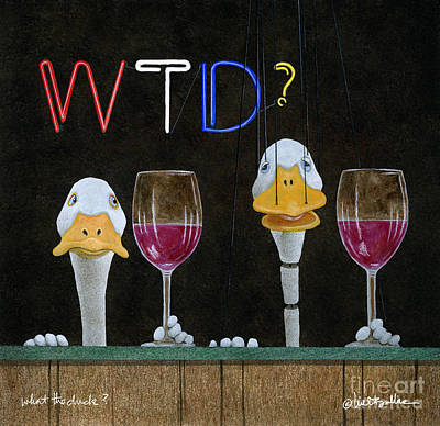 Painting - Will Bullas Art Print / What The Duck? by Will Bullas