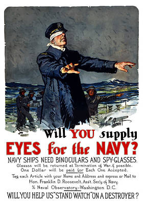 Wwi Mixed Media - Will You Supply Eyes For The Navy by War Is Hell Store