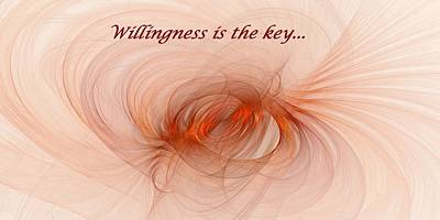 Digital Art - Willingness Is The Key by Doug Morgan