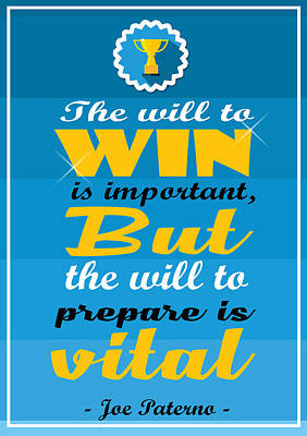 Joe Paterno Digital Art - Win And Prepare Is Vital Joe Paterno Football Player Quote by Creative Ideaz