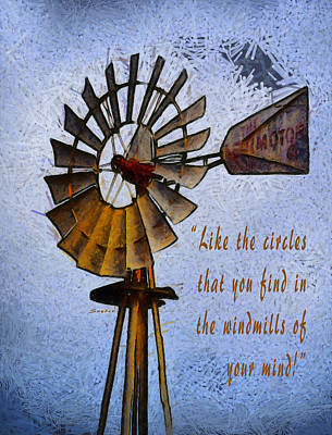 Photograph - Windmill Of Your Mind by Floyd Snyder
