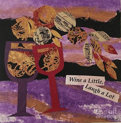 Mixed Media - Wine A Little by Barbara Tibbets