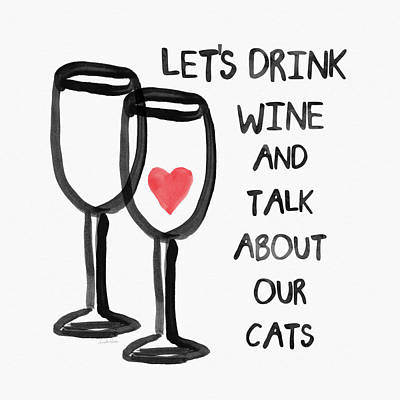 Wine And Cats- Art By Linda Woods Art Print by Linda Woods