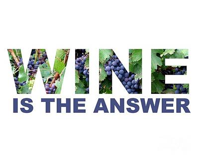 Wine Is The Answer Art Print