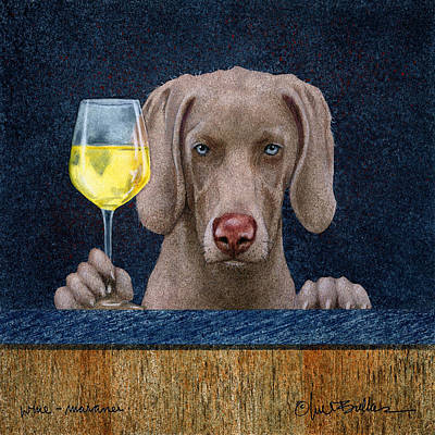 White Wine Painting - Wine-maraner by Will Bullas