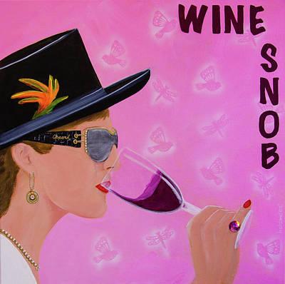 Wine Snob Original by Deb Breton