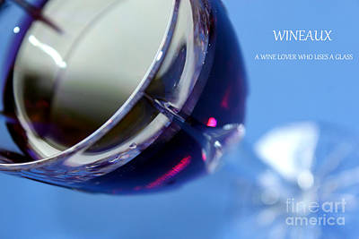 Photograph - Wineaux by Krissy Katsimbras