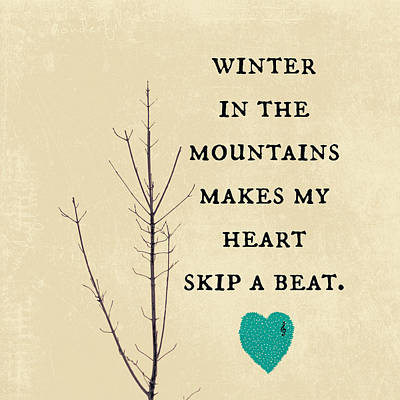 Winter In The Mountains Art Print by Brandi Fitzgerald