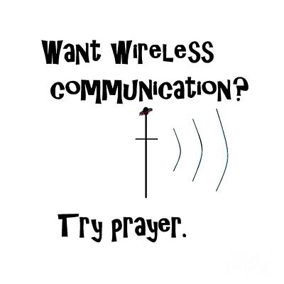 Bible Painting - Wireless Communication Prayer by Eloise Schneider
