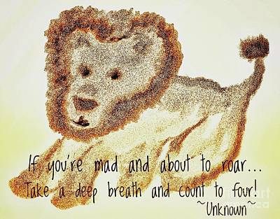Drawing - Wise Lion Quote Illustration  by Susan Garren