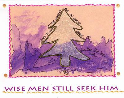 Mixed Media - Wise Men Still Seek Him by Angela L Walker
