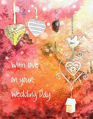 Photograph - With Love On Your Wedding Day by Dorothy Berry-Lound
