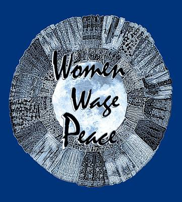 Mixed Media - Women Wage Peace Blue by Michele Avanti
