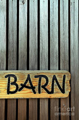 Agricultural Industry Wall Art - Photograph - Wooden Barn Sign by Tom Gowanlock