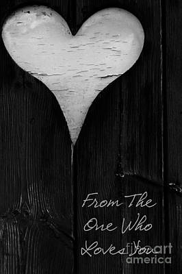 Photograph - Wooden Heart-from The One Who Loves You Card by Wendy Wilton